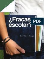 Fracaso escolar La solucion inesperada del genero y la coeducacion = Daniel Gabarró Berbegal