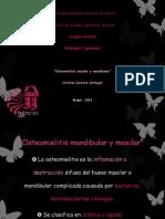 Osteomielitis Maxilar y Mandibular