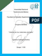 Historia de Los Matriales Dentales.