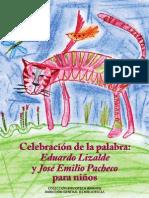 Eduardo Lizalde y José Emilio Pacheco para niños - Celebración de la palabra. México, 2009
