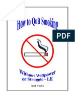 How to Quit Smoking Without Will Power or Struggle - Mark Whalen