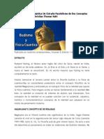 Budismo y Física Cuántica Un Extraño Paralelismo de Dos Conceptos de Realidad