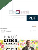 Aula 1 - O Papel de Design Thinking (Juliana Proserpio)
