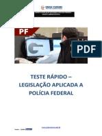 Exercicios - Grancursos sobre legislação PF