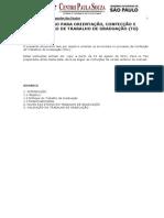 PROCESSO PARA ORIENTAÇAO, CONFECÇÃO E AVALIAÇÃO DE TRABALHO DE GRADUAÇAO (TG)