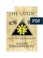 """THE GUIDE #40 - BRAINWAVES (Authored By Dr.Neb Heru for """"THE NUNOLOGIST"""")"""