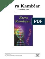 Kiero Kambiar 2da Edicion 2010