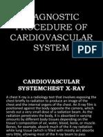 Diagnostic Procedure of Cardiovascular