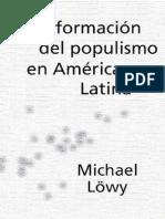 6805471 Michael Lowy Tranformacion Del Populismo en America Latina