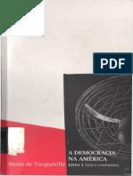 I - Alexis de Tocqueville - A democracia na América - Livro I - Leis e Costumes