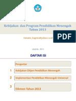 Kebijakan Dan Program Pendidikan Menengah 16-4-2013-Pklk-bali