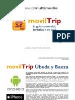 Presentación movilTrip Úbeda y Baeza