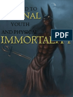 the Road to Youth and Physical Immortality