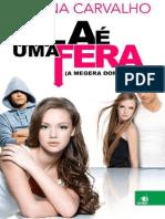 Ela e Uma Fera - Marina Carvalho