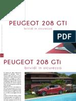 PEUGEOT 208 GTI. Brividi in sicurezza.