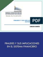 P-0055 Fraudes y Sus Implicaciones en El Sistema Financiero Carlos Garcia(1)