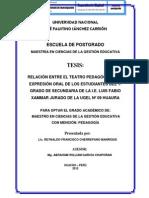 RELACIÓN ENTRE EL TEATRO PEDAGÓGICO Y LA EXPRESIÓN ORAL DE LOS ESTUDIANTES DEL 1º GRADO DE SECUNDARIA DE LA I.E. LUIS FABIO XAMMAR JURADO DE LA UGEL Nº 09 HUAURA