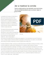 Tips Para Aprender a Masticar La Comida - Terra Chile