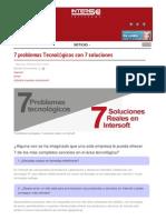 7 Problemas Tecnologicos Con 7 Soluciones Reales Intersoft de Latinoamerica