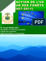 Enfoques forestales en la Política Europea