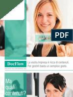 DOCFLOW - La vostra azienda è ricca di contenuti. Per gestirli basta un semplice gesto