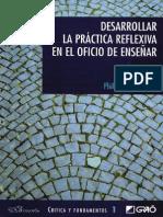 Perrenoud, Philippe - Desarrollar la práctica reflexiva en el oficio de enseñar