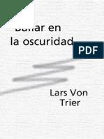 Trier Lars Von - Bailar en La Oscuridad