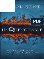 Unquenchable: Grow a Wildfire Faith that Will Endure Anything by Carol Kent, sampler
