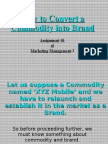 01-How to Convert a Commodity Into Brand