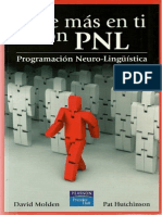 Cree más en tí con PNL - Programación Neuro-Lingüística = David Molden & Pat Hutchinson