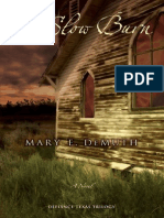 A Slow Burn by Mary E. DeMuth, Chapters 1 & 2