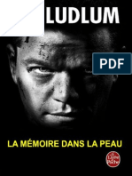 Ludlum,Robert-[Jason Bourne-1]La Memoire Dans La Peau(1980).OCR.french.ebook.alexandriZ