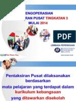 Pengoperasian Pentaksiran Pusat _16 Dis 2013_ Printing