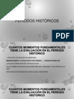 PERIODOS HISTÓRICOS EVALUACION EDUCATIVA