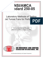 NORMA - ANSI-AMCA Standard 250-05 Laboratory Methods of Testing Jet Tunnel Fans for Performance