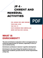 Enrichment & remedial activity