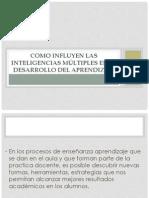 COMO INFLUYEN LAS INTELIGENCIAS MÚLTIPLES EN EL DESARROLLO (1)