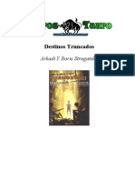 Strugatsky, Arkadi - Destinos Truncados