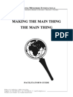 Making the Main Thing the Main Thing - Facilitators Guide