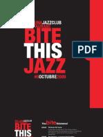 Bite This Jazz Octubre 2009