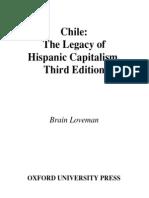 Brian Loveman-Chile the Legacy of Hispanic Capitalism (Latin American Histories)(2001)