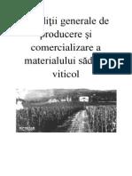 Conditii Generale de Producere Si Comercializare a Materialului Saditor Viticol