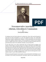 Neoconservative Anarchism, Atheism, Liberalism and Communism