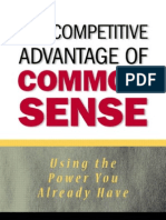 The Competetive Advantage of Common Sense