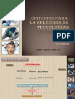 CRITERIOS PARA LA SELECCIÓN DE TECNOLOGÍAS