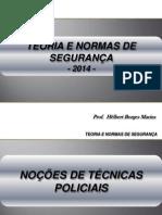 1. Noções de Técnicas Policiais - 2013 - Finalizado Versão 4.3 - Policial Legislativo