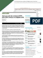Ação que pode dar revisão do FGTS para todos começa a ser julgada no RS - 05_02_2014 - Mercado - Folha de S