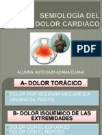 SEMIOLOGÍA DEL DOLOR CARDIACO