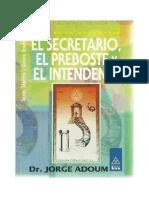 06 - 07 - 08 - El Secretario, El Preboste y El Intendente - Dr. Jorge Adoum