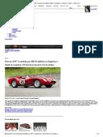 Ferrari 1957 é vendida por R$ 95 milhões na Inglaterra